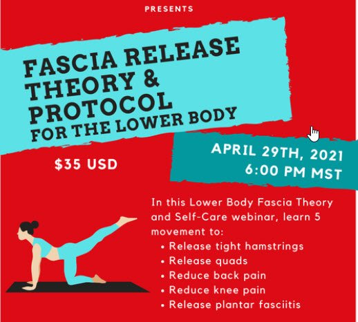 Lower Body Fascia Theory and SelfCare Protocol Course